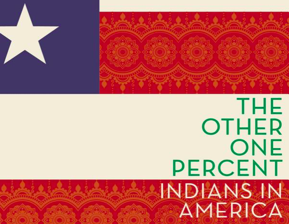 The Other One Percent – Indians In America